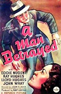 A Man Betrayed Cover