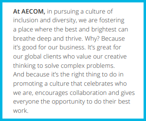 AECOM is a leader in supporting diversity in the workplace