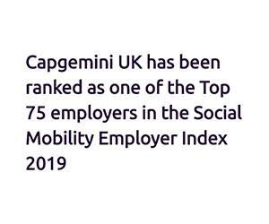 Capgemini UK hits high ranking in Social Mobility Employer Index