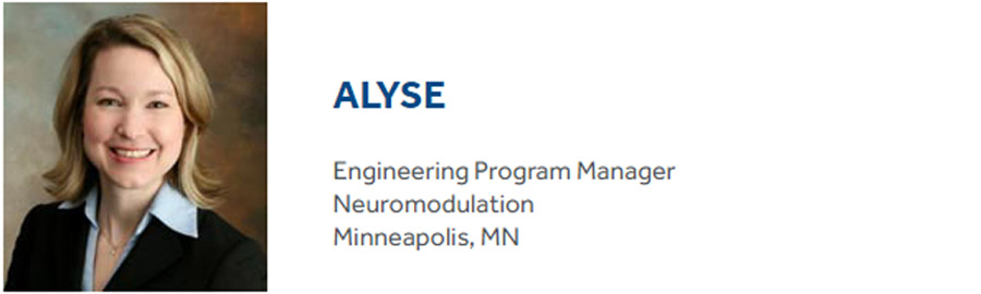 Alyse is a Medtronic Engineering Program Manager
