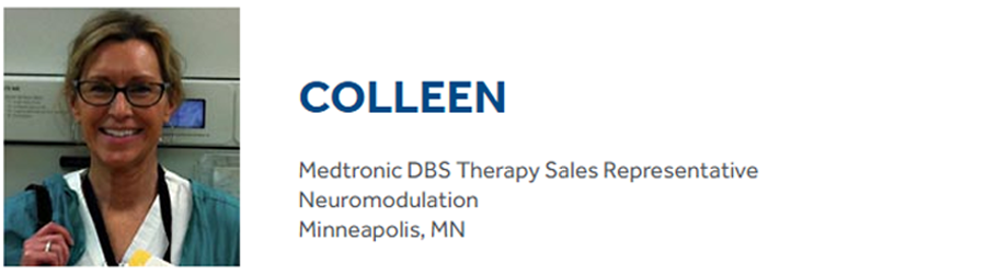 No day is the same for Colleen in her job at Medtronic