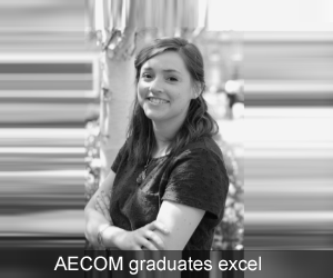 AECOM graduate Catrin Roberts is achieving amazing things