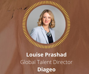 Diageo Global Talent Director, Louise Prashad, talks inclusion