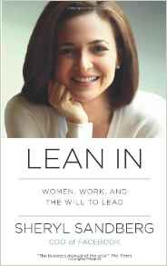 Sheryl Sandbergs LEAN IN book is timely