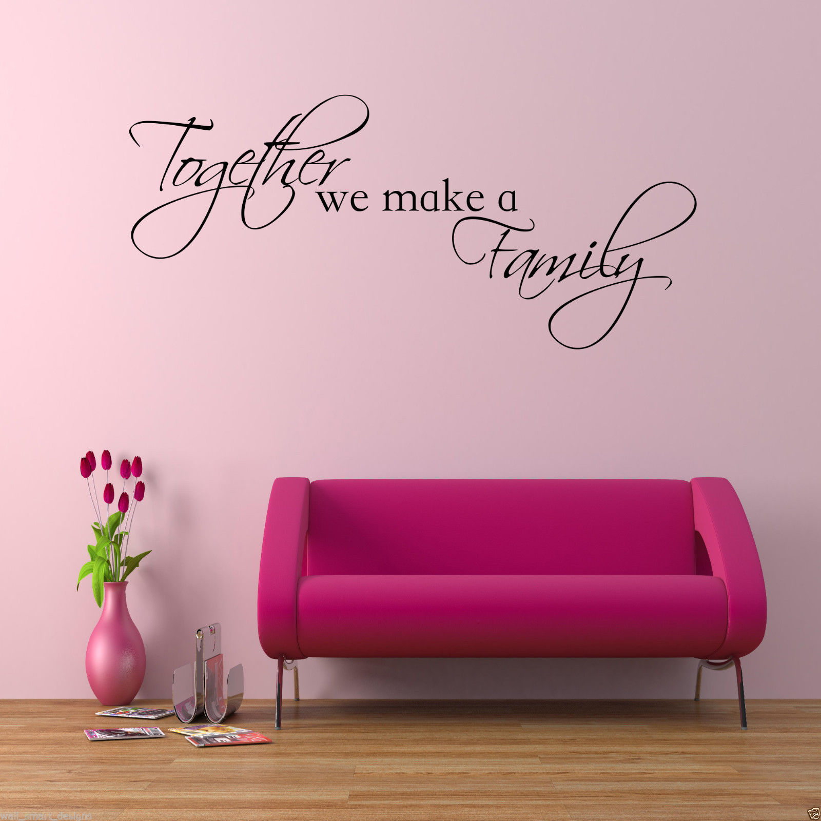 Together we make a family wall art sticker lounge quote for Create a wall mural