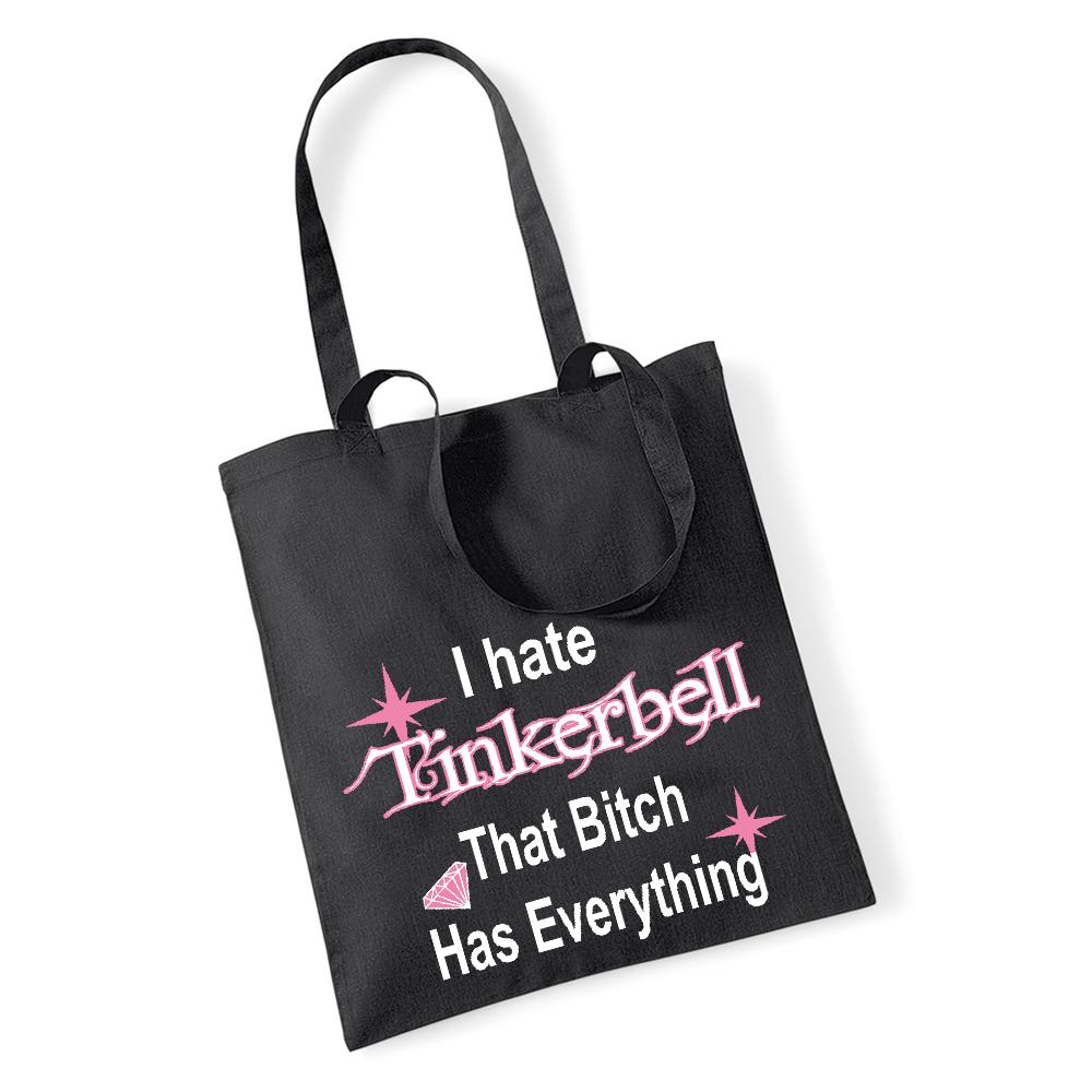 I Hate Tinkerbell Tragetasche, Einkaufstasche, Zwillings Henkel Tasche für Leben