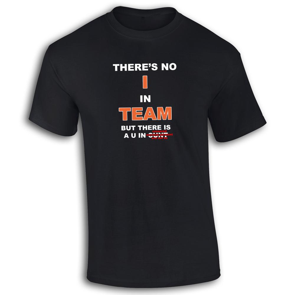Theres-no-I-IN-SQUADRA-oomo-cotone-maglietta-T-shirt-REGALO-DIVERTENTE-TS018