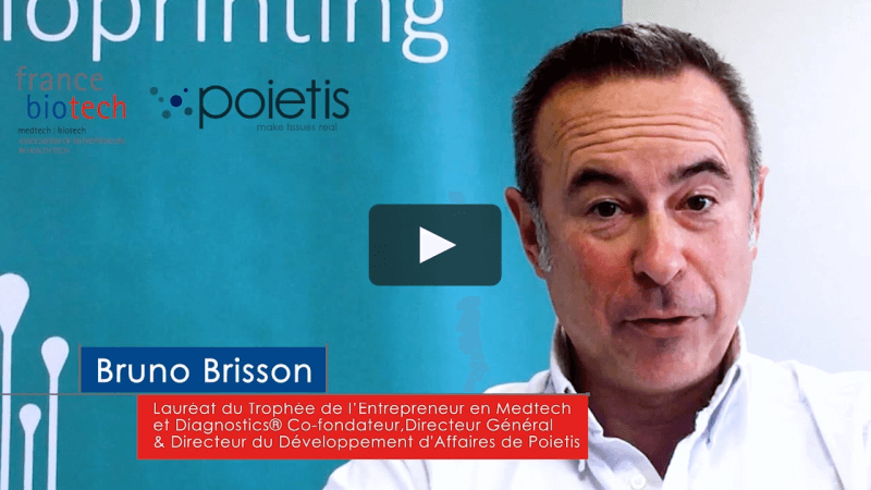 Bruno_Brisson_Poietis_France_Biotech