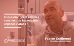 Impression 3D et cellules souches, de la peau aux organes viables? - FrenchWeb.fr