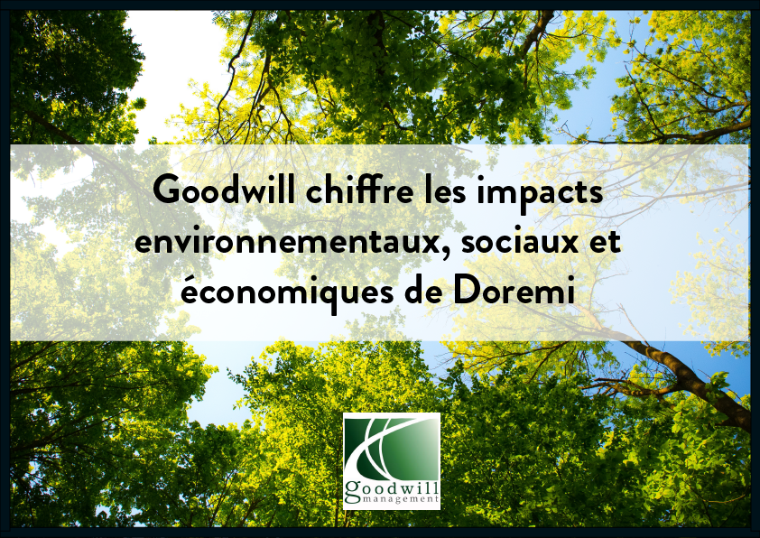 Goodwill chiffre les impacts environnementaux, sociaux et économiques de Doremi