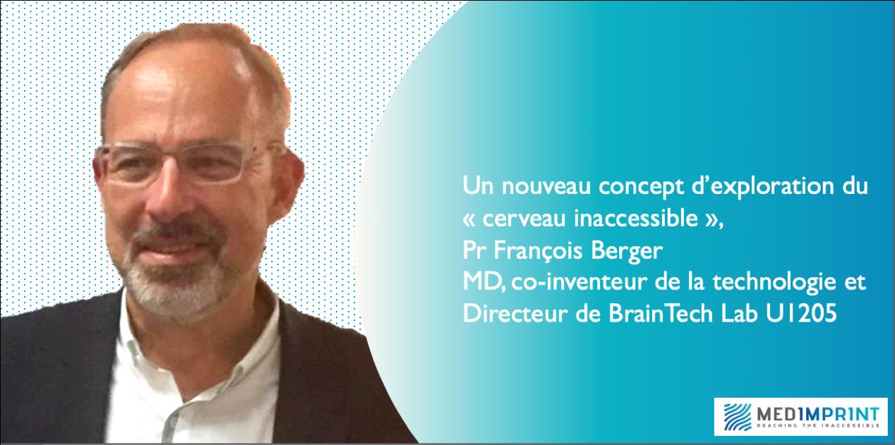 Medimprint, un nouveau concept d'exploration du cerveau inaccessible