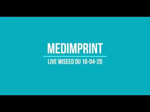 Medimprint Live Wiseed (replay 16 avril 2020)