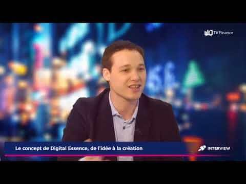 Digital Essence - Interview Etienne Mathé - TV Finance