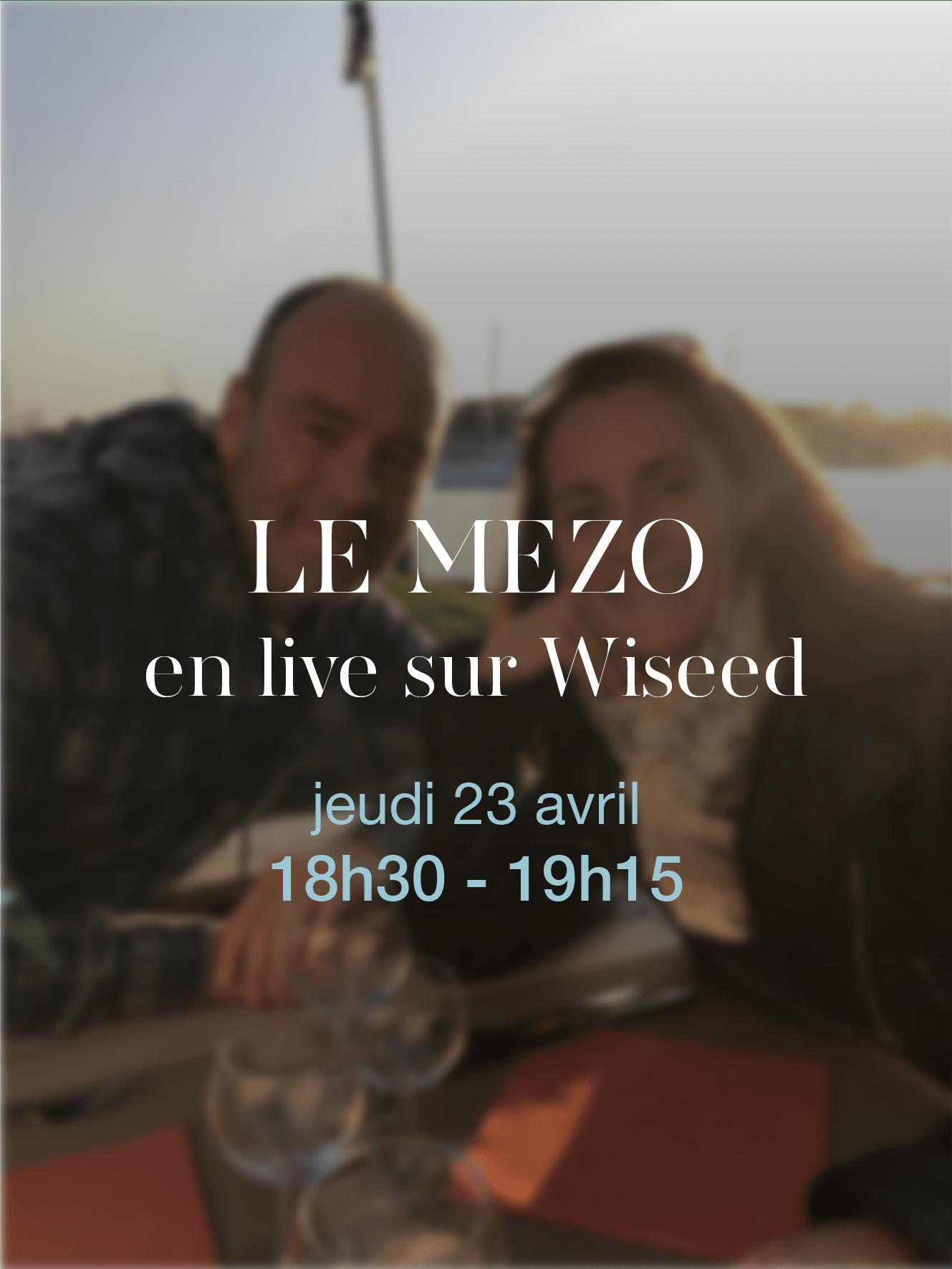 Le Mezo en live sur Wiseed