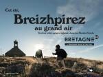 Le dépaysement proche de chez vous : Nouvelle campagne de promotion touristique pour la Bretagne - Site Pro Tourisme Bretagne