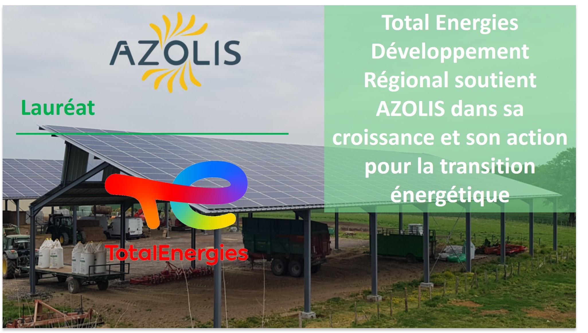 AZOLIS LAUREAT DE TOTAL DEVELOPPEMENT REGIONAL