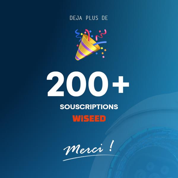 200 SOUSCRIPTIONS !