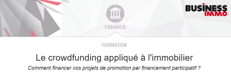 Formation WiSEED immobilier et Business immo : Le crowdfunding appliqué à l'immobilier - 8 mars 2016