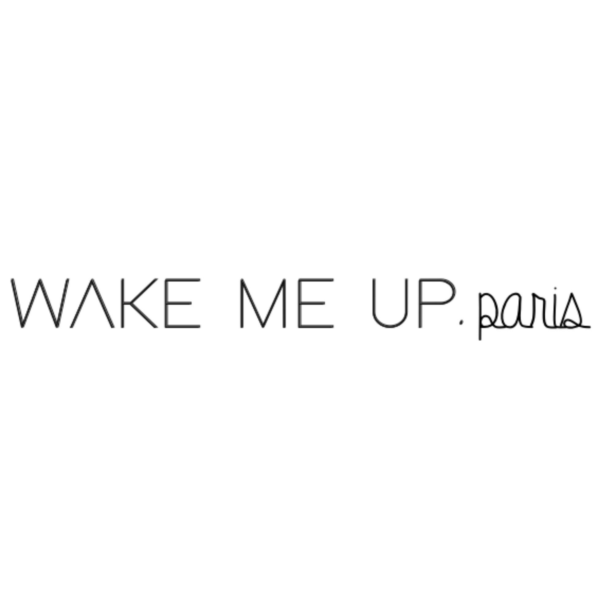 WAKE ME UP.PARIS