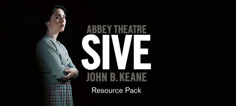 Abbey Theatre Resource Pack: Sive