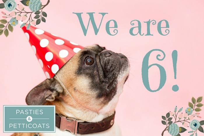 Happy 6th Birthday to Pasties & Petticoats!