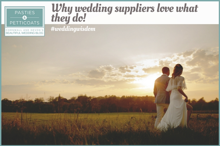 why wedding suppliers love what they do
