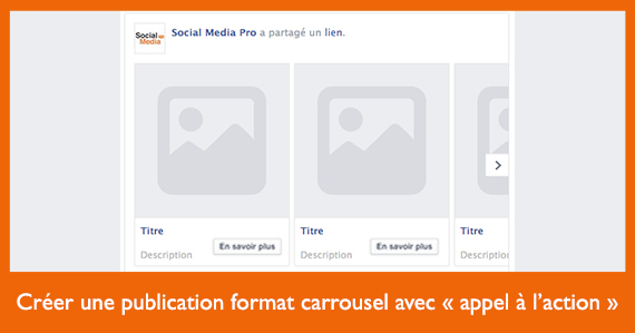 comment-creer-et-programmer-une-publication-format-carrousel-facebook-avec-appel-a-laction-via-le-power-editor