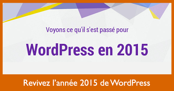 revivez-lannee-2015-de-wordpress