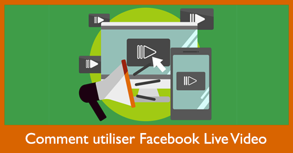 comment-utiliser-facebook-live-video