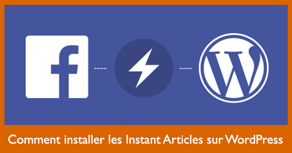 installer-instant-articles-wordpress