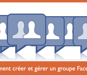 creer-gerer-groupe-facebook