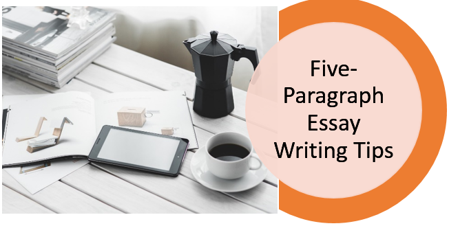 five-paragraph essay writing tips