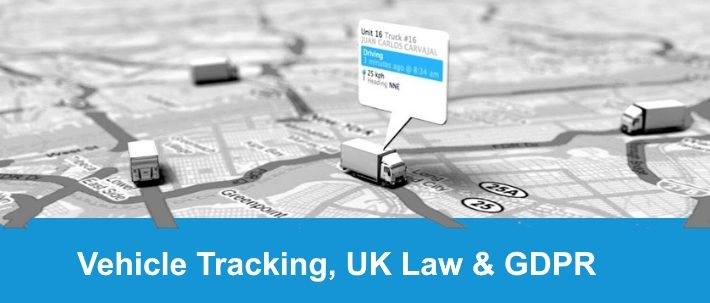 Vehicle Tracked, UK Law and GDPR