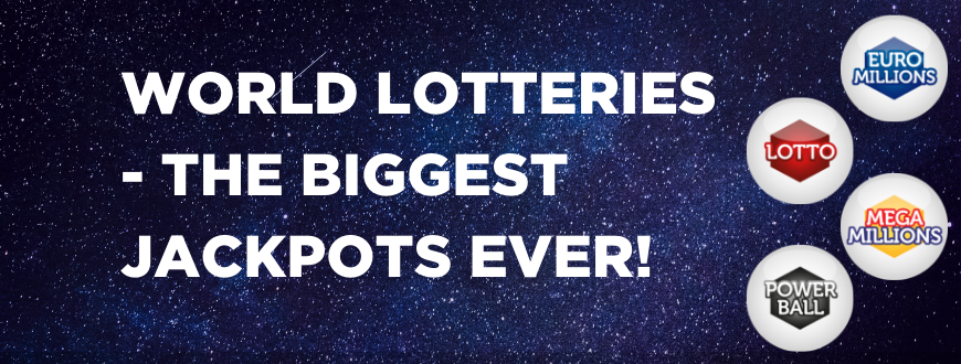 World-lotteries-The-Biggest-Jackpots-Ever-1