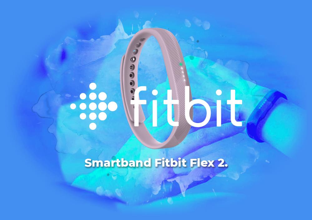 Sorteo Smartband Fitbit Flex 2