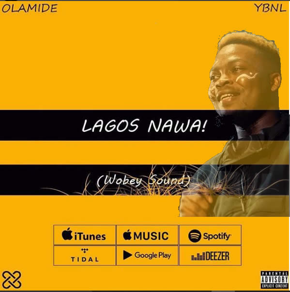 Lagos Na Wa by Olamide