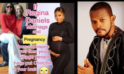Regina Daniels' marriage to Ned Nwoko should be an inspiration to every woman, Uche Maduagwu says