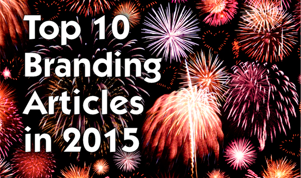 Top 10 Branding Articles In 2015 600px