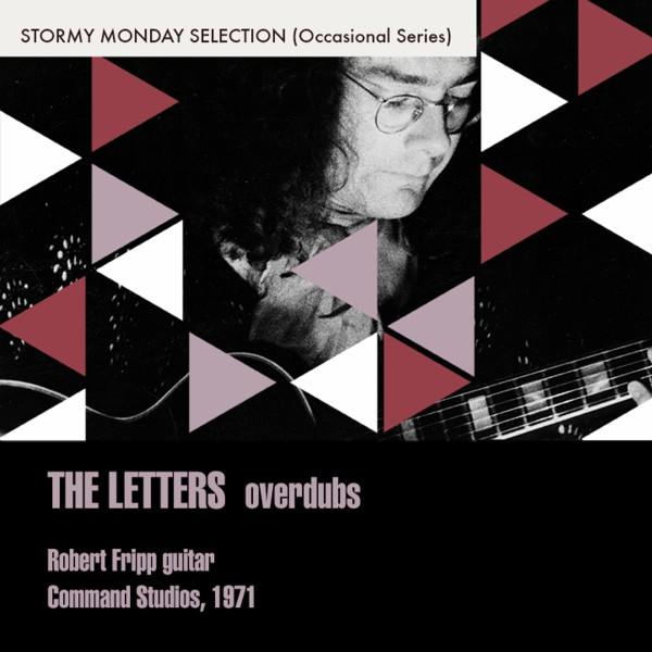The Letters (Robert Fripp Guitar)