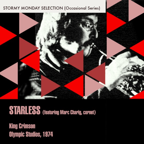 Starless (Featuring Marc Charig,cornet)