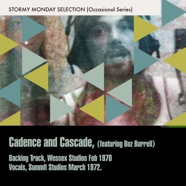 Cadence And Cascade (Featuring Boz Burrell)