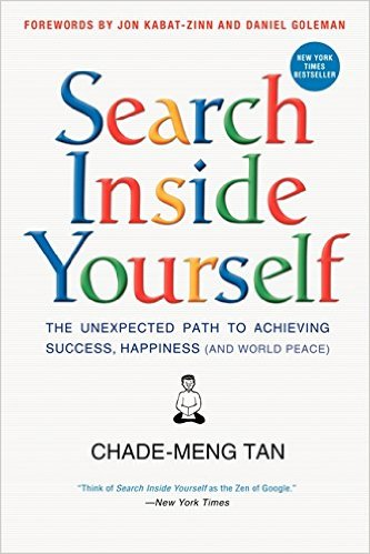 Search Inside Yourself: The Unexpected Path to Achieving Success, Happiness (and World Peace) book link