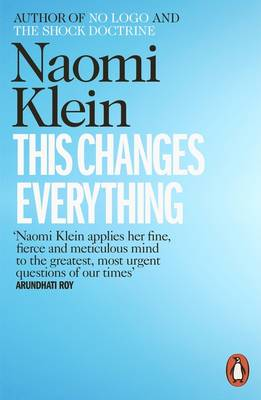 This Changes Everything: Capitalism vs. the Climate by Naomi Klein book link