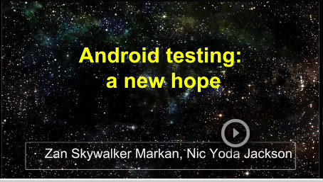 Android Testing – A New Hope