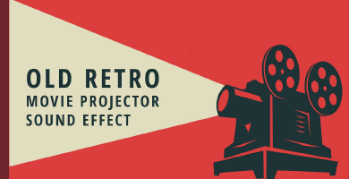 Old Retro Movie Projector Sound Effects