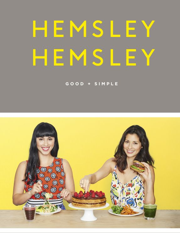 Hemsely + Hemsley: sisterly scrumptiousness on a plate!