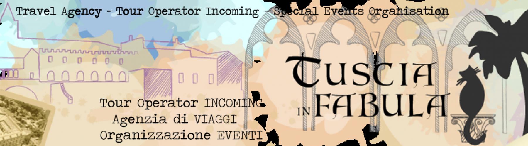 Copertina Tuscia in Fabula Incoming Tour Operator & Agenzia di viaggi