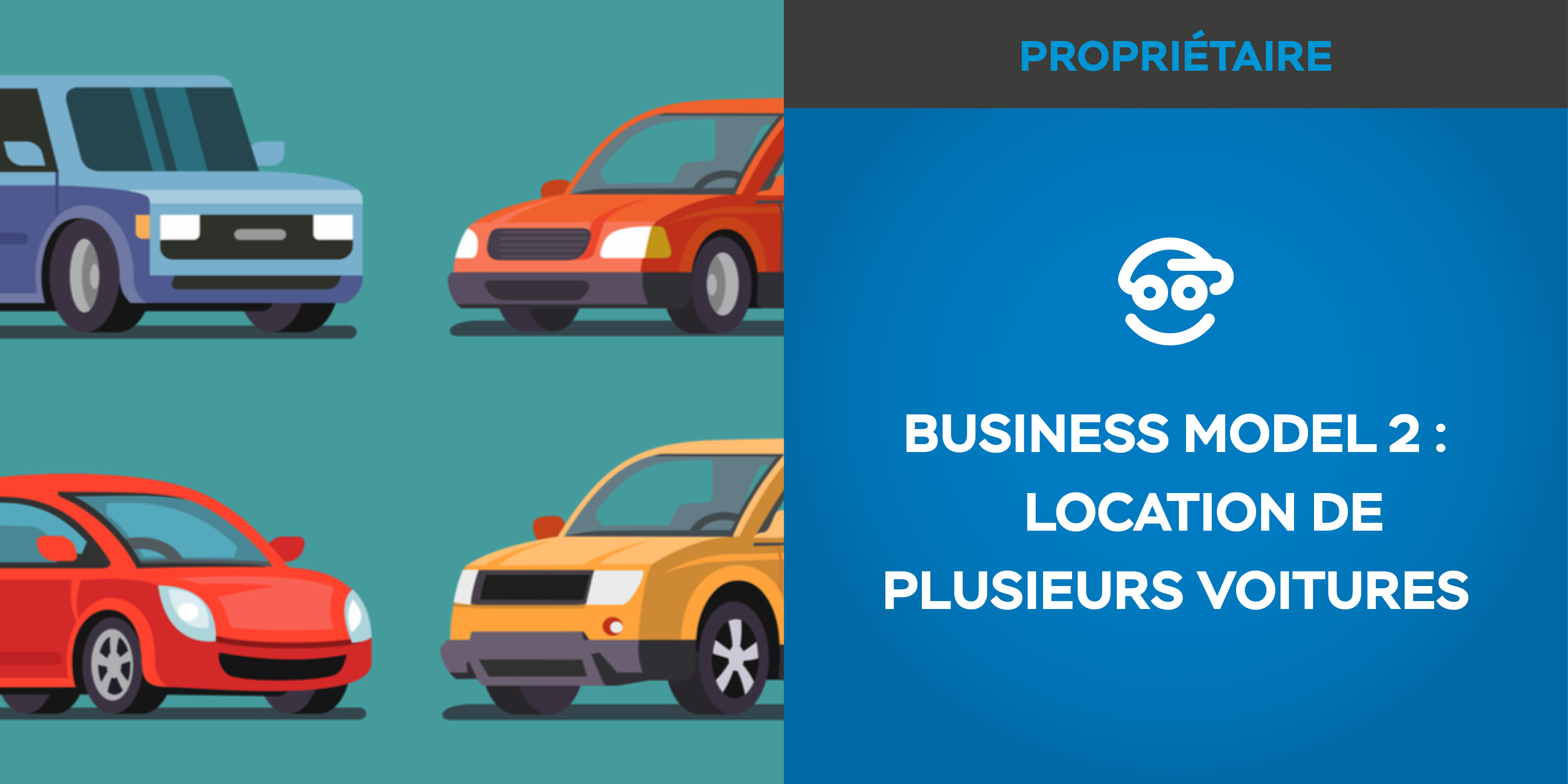 Business model #2 : location de plusieurs voitures