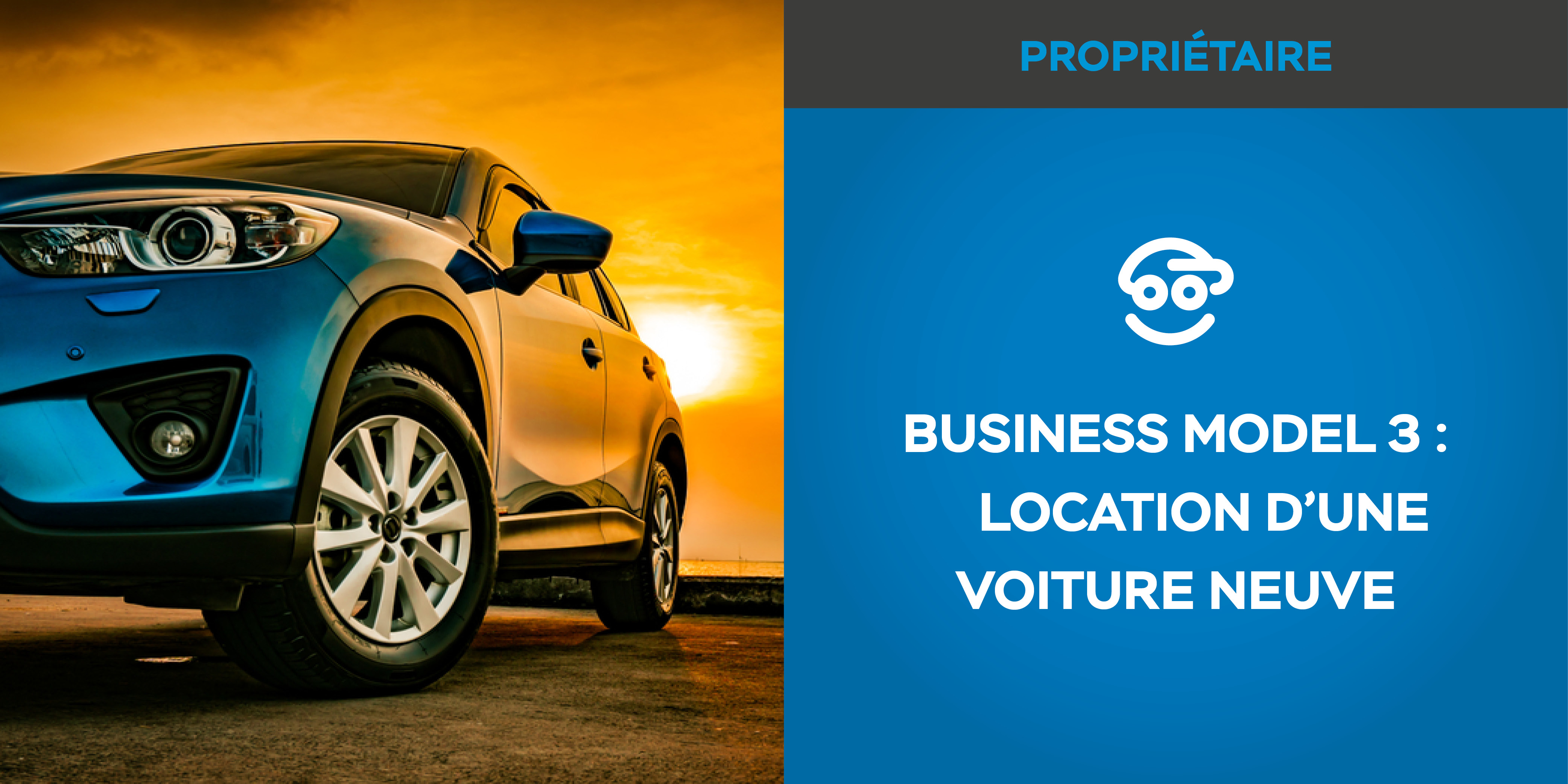 Business Model #3 : Louer sa voiture neuve à La Réunion