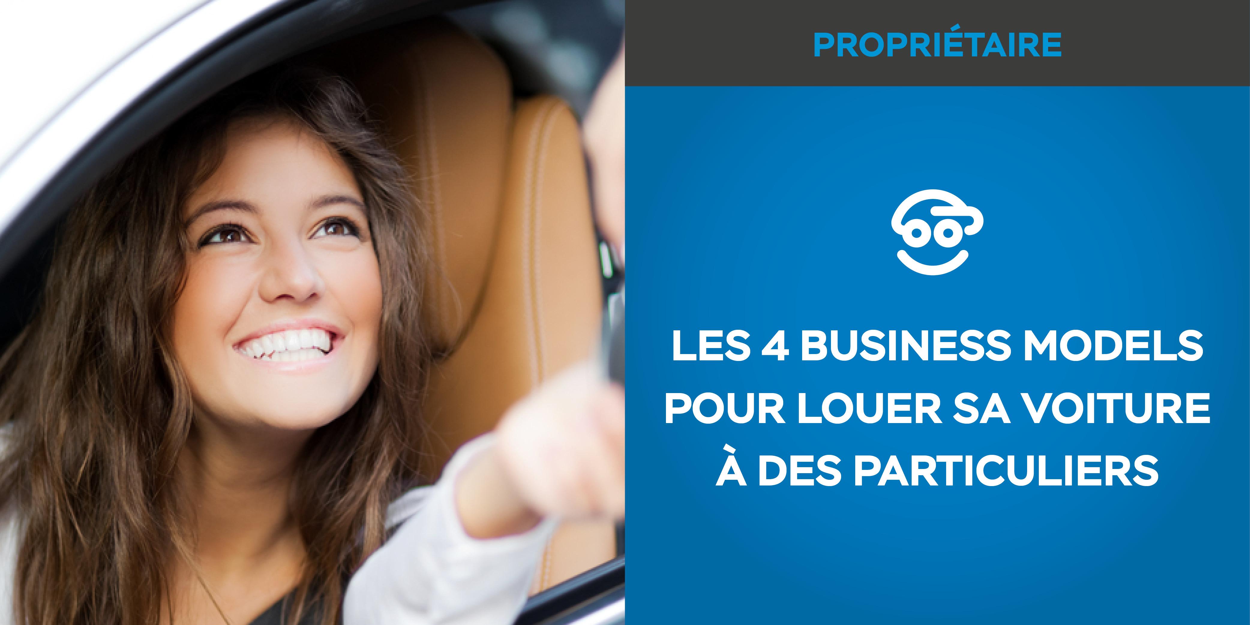 Les 4 business models pour louer sa voiture à des particuliers